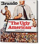 The Ugly American, Us Poster Art, Eiji Acrylic Print