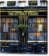 The Utterly Pissed Pub Acrylic Print