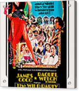 The Wild Party, Us Poster Art, Raquel Acrylic Print