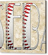 The Word Is Baseball Acrylic Print by Andee Design