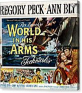The World In His Arms 1952 Acrylic Print by Mountain Dreams