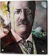 Theodore Roosevelt Acrylic Print by Corporate Art Task Force