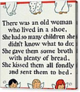 There Was An Old Women Who Lived In A Shoe Acrylic Print by Mother Goose
