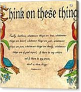Think On These Things Fraktur Acrylic Print