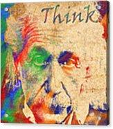 Think Acrylic Print by Soumya Bouchachi