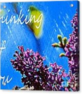 Thinking Of You 3 Acrylic Print
