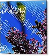 Thinking Of You  - Memories - Music Acrylic Print
