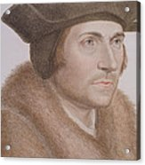 Thomas More Acrylic Print by Hans Holbein the Younger