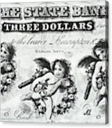 Three Dollar Bill, 1856 Acrylic Print