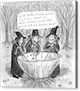 Three Witches Stir A Large Wok Acrylic Print by Roz Chast