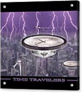 Time Travelers Acrylic Print by Mike McGlothlen