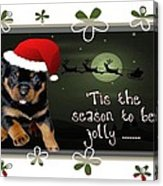 'tis The Season To Be Jolly Holiday Greetings Acrylic Print