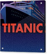 Titanic 100 Years Commemorative Acrylic Print