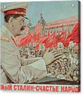 To Our Dear Stalin Acrylic Print