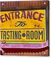 To The Tasting Room Acrylic Print