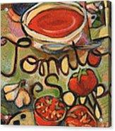 Tomato Soup Recipe Acrylic Print by Jen Norton