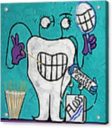 Tooth Pick Dental Art By Anthony Falbo Acrylic Print