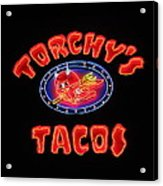 Torchy's Tacos Acrylic Print