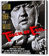 Touch Of Evil, Us Poster Art, Top Orson Acrylic Print