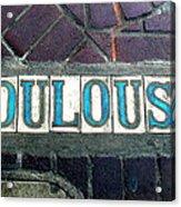 Toulouse Street Acrylic Print