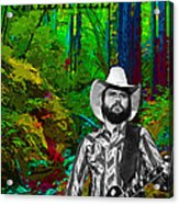 Toy Caldwell In The Woods Acrylic Print