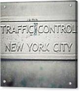 Traffic Control Acrylic Print