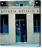 Trattoria Buffalo Bill 1962 Acrylic Print