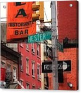 Tribute To Little Italy - Hester And Mulberry Sts - N Y Acrylic Print