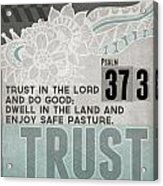 Trust In The Lord- Contemporary Christian Art Acrylic Print