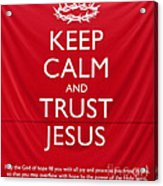 Trust Jesus 01 Acrylic Print by Rick Piper Photography