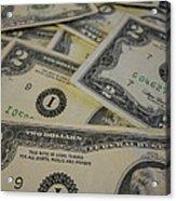 Two Dollar Bills Acrylic Print