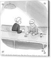 Two Grannies Smoke And Drink At A Bar Acrylic Print