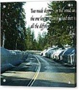 Two Roads Acrylic Print