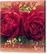 Two Roses. Happy Anniversary Acrylic Print