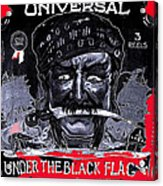 Under The Black Flag Poster 1916 Color Added 2013 Acrylic Print
