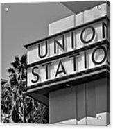Union Station Sign Black And White Acrylic Print