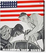 United We Win Us 2nd World War Manpower Commission Poster Acrylic Print by Anonymous