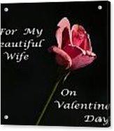 Valentine's Day Wife Acrylic Print