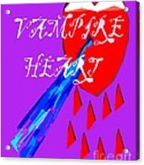 Vampire Heart Acrylic Print