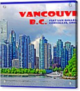 Vancouver Bc Iv Acrylic Print