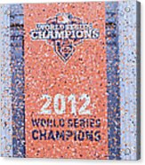 Victory Parade Banner For The San Francisco Giants As The 2012 World Series Champions Acrylic Print by Scott Lenhart