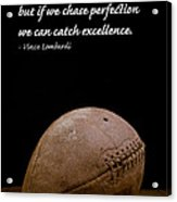Vince Lombardi On Perfection Acrylic Print