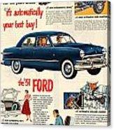 Vintage 1951 Ford Car Advert Acrylic Print
