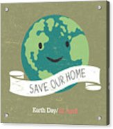 Vintage Earth Day Poster. Cartoon Earth Acrylic Print