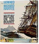 Vintage Mutiny On The Bounty Movie Poster 1962 Acrylic Print