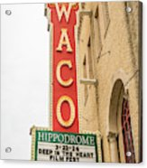 Waco Movie Theater With Sign, Waco Acrylic Print