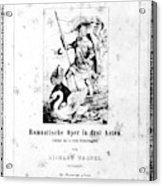 Wagner Lohengrin, 1850 Acrylic Print