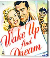 Wake Up And Dream, Us Poster, From Left Acrylic Print