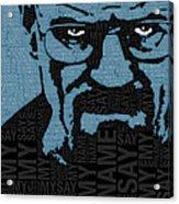 Walter White Heisenberg Breaking Bad Acrylic Print