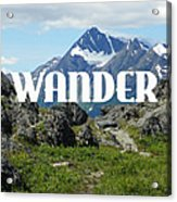 Wander Acrylic Print
